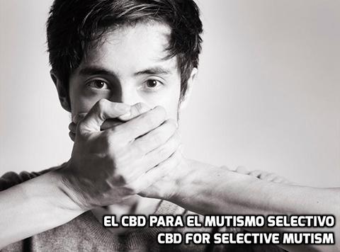 Lee más sobre el artículo El CBD para el Mutismo Selectivo